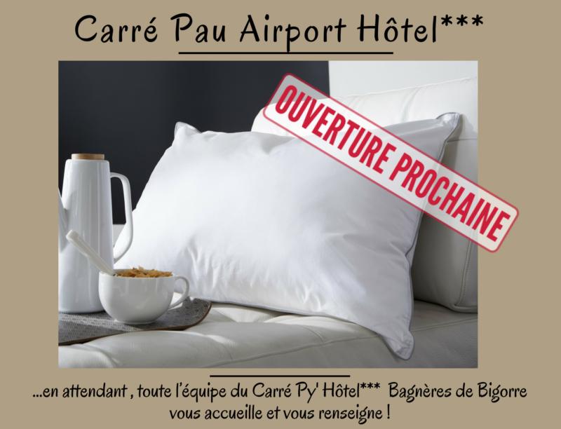 Ouverture prochaine du Carré Pau Airport Hôtel ***